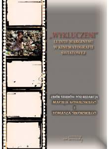 Wykluczeni. · Ludzie marginesu w kinematografii światowej (E-book)