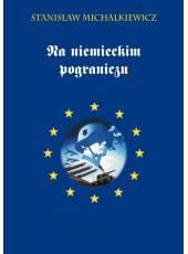 Na niemieckim pograniczu (PDF) (E-book)