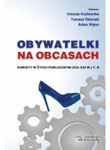 Obywatelki na obcasach ·  Kobiety w życiu publicznym (XIX-XXI w.) (tom 2)