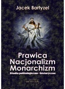 Prawica - Nacjonalizm - Monarchizm (E-book)