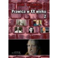Prawica w XX wieku (tom2)