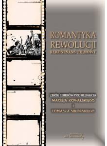 Romantyka rewolucji · Rekonesans filmowy