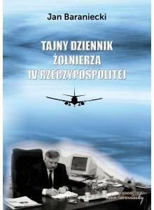 Tajny dziennik żołnierza IV Rzeczypospolitej