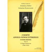 Z bojów Adolfa Nowaczyńskiego - komplet dwóch tomów.