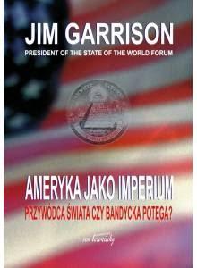 Ameryka jako imperium ·  Przywódca świata czy bandycka potęga?