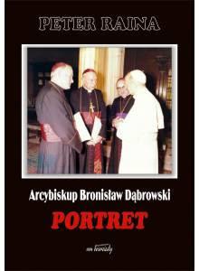 Arcybiskup Bronisław Dąbrowski ·  Portret