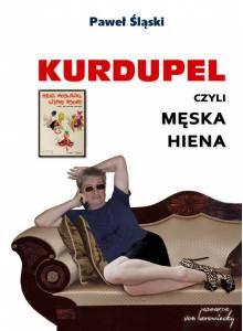 Komplet - Kurdupel, czyli męska Hiena oraz Hieny, Modliszki, Czarne Wdowy