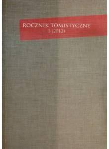 Rocznik Tomistyczny 1 (2012)