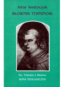 Słownik terminów. Św. Tomasz z Akwinu ·  Suma teologiczna, t.35