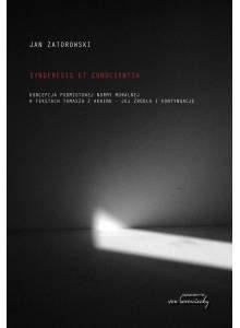 Synderesis et conscientia ·  Koncepcja podmiotowej normy moralnej w tekstach Tomasza z Akwinu - jej źródła i kontynuacje
