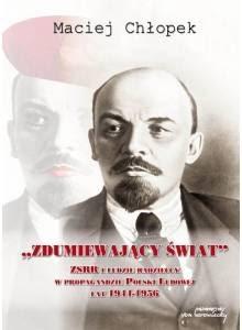 Zdumiewający świat ·  ZSRR i ludzie radzieccy w propagandzie Polski Ludowej lat 1944-1956